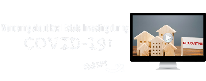 Wondering About Real Estate Investing During COVID-19?