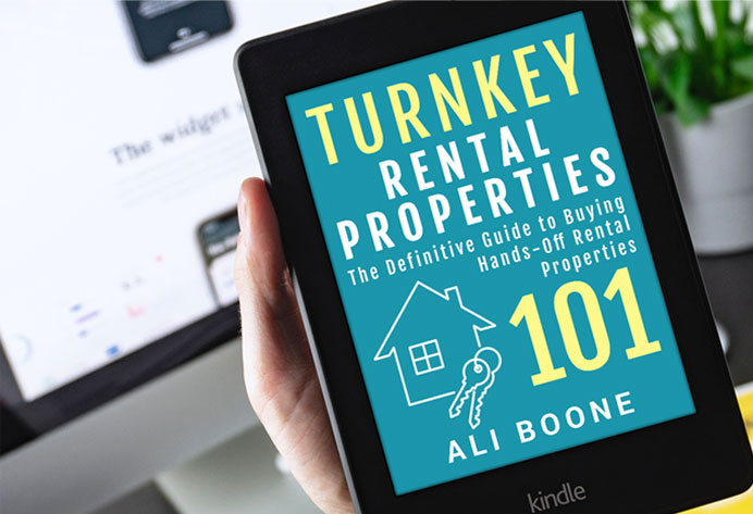 Turnkey Rental Properties 101 eBook - The Definitive guide to Buying Hands-Off Rental Properties - Hipsterinvestments.com, Ali Boone