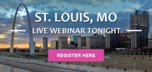 Welcome to the St. Louis Webinar!