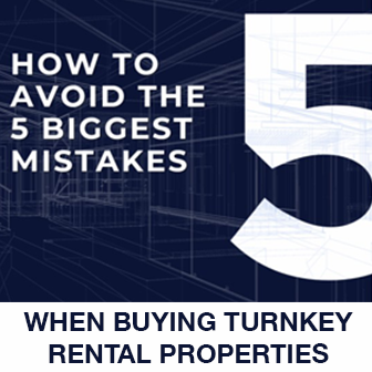 how to avoid the 5 biggest mistakes when buying turnkey rental properties