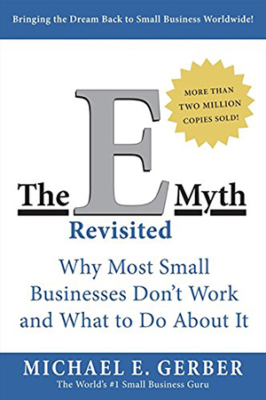 Michael-Gerber-The-E-Myth-Revisited